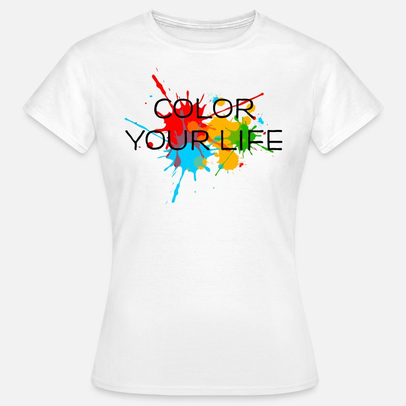Fun Brush Painter T-Shirts - Paint, Color, Splash, Splatter, kleur, verf plons, - Vrouwen T-shirt wit