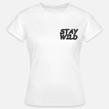 Leopard Comic STAY WILD cooles Tshirt, animalprint, zebra design - Frauen T-Shirt
