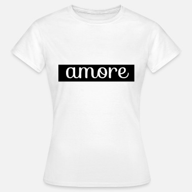 Proof Of Love Love proof amore - Women's T-Shirt