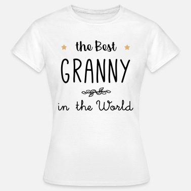 The best granny in the world - Women's T-Shirt