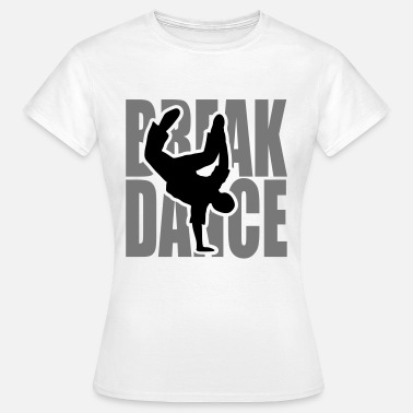 Moves Break dance danza Moves Freeze Breakdancer  - Maglietta da donna