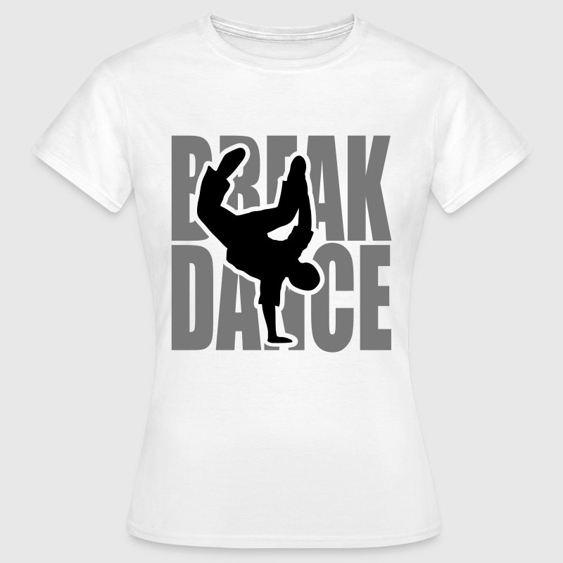 Break dance danza Moves Freeze Breakdancer  - Maglietta da donna