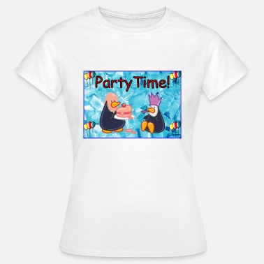 Party Time Party Time! - T-shirt Femme
