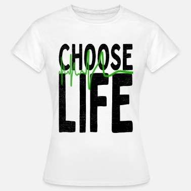Pro-life Choose Life / Pro Life Decision FOR Life - Women's T-Shirt