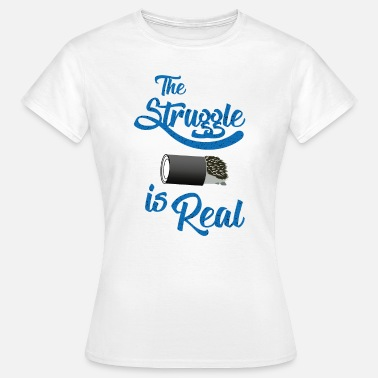 Struggle är Real Hedgehog Pet Animal Shirt - T-shirt dam