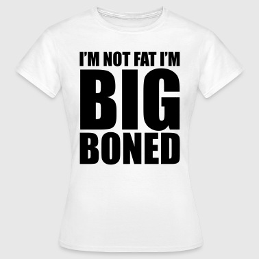 Big Boned Big Boned - Women's T-Shirt
