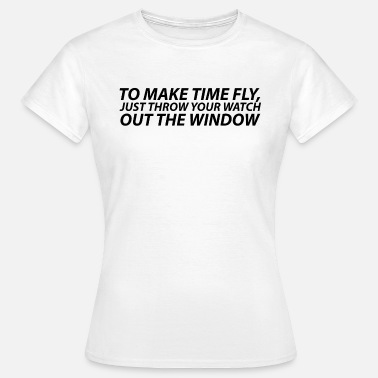 Inspirant Time Fly Inspiration inspirant dictons - T-shirt Femme