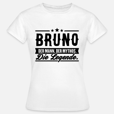 Bruno Du Jura Man Myth Legend Bruno - T-shirt Femme