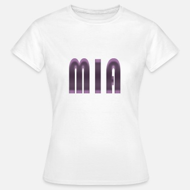 Birth Name Name Mia First name Name day Birth Gift idea - Women's T-Shirt