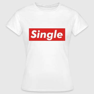 single - Women's T-Shirt