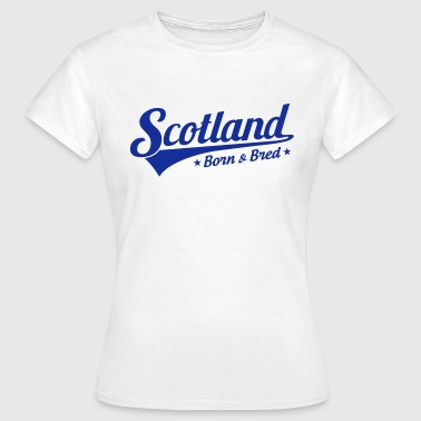 Scotland Born & Bred - Women's T-Shirt