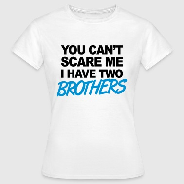 Brothers - Vrouwen T-shirt
