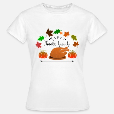 Thanksgiving Thanksgiving - Frauen T-Shirt