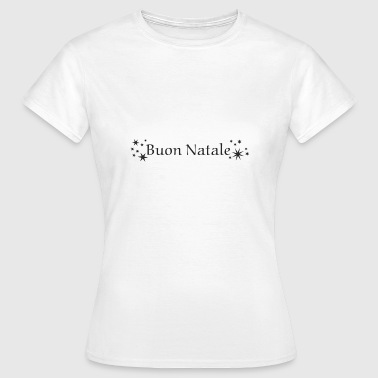 Natal Buon Natale - Vrouwen T-shirt