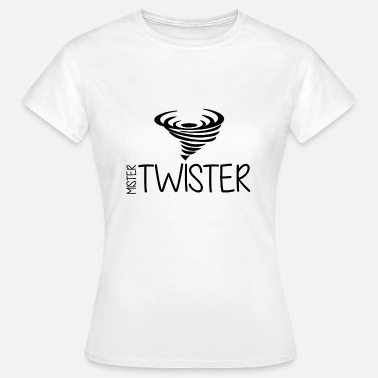 Twister Mister Twister - Tornado - Ciclón - Hurrican - Camiseta mujer
