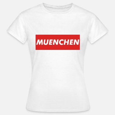 Munich - Women's T-Shirt