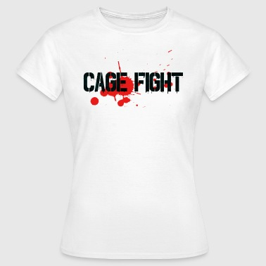 Cage Cage Fight cage fight gift - Women's T-Shirt