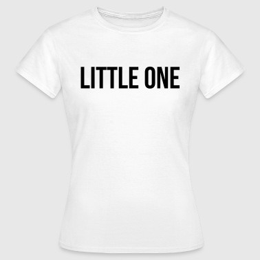 Little one - Women's T-Shirt