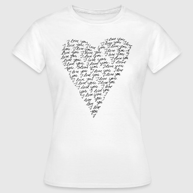 I love you! Heart, Forever, Infinity, Valentine's Day,  - T-shirt Femme