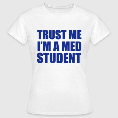 Medical Med Student - Women's T-Shirt