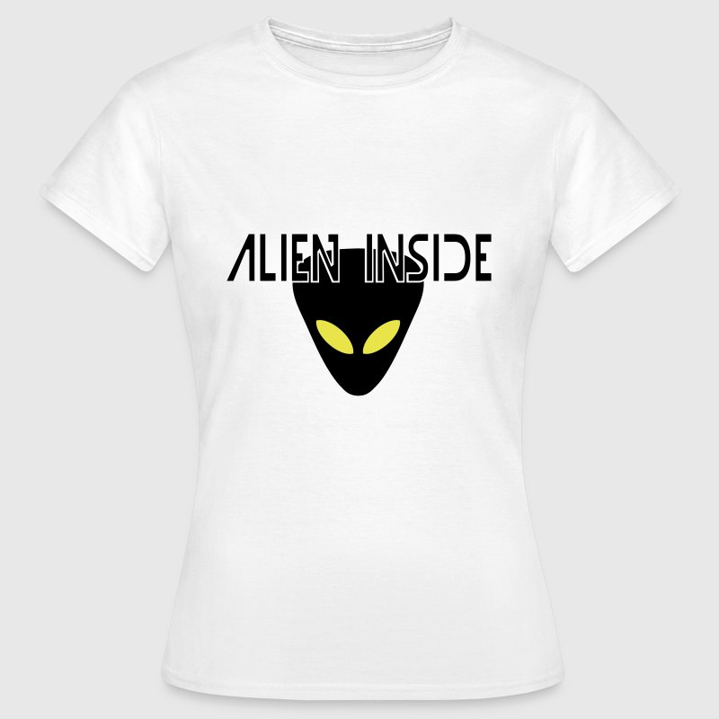 alien inside - Women's T-Shirt