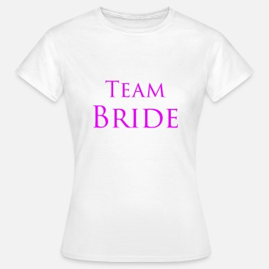 Font Bride To Be Team Bride font JGA Party pink - Women's T-Shirt