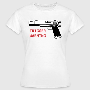 Anti-Snowflake Trigger Warning Collection - T-skjorte for kvinner