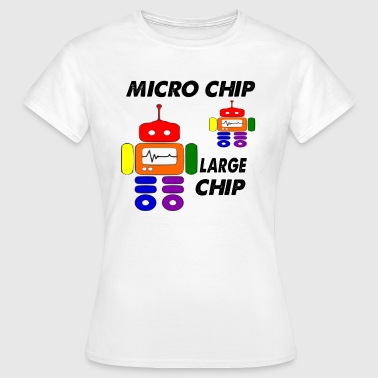 Chip micro chip large chip - Women's T-Shirt