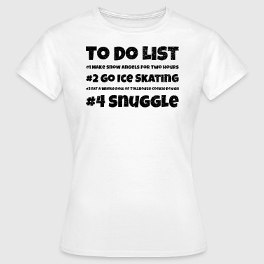 Liste À Barrer Cuddle To Do List - T-shirt Femme