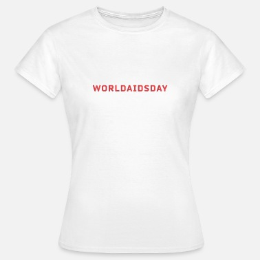 Aids Awareness Wereld AIDS-dag HIV Aids Awareness Red Ribbon - Vrouwen T-shirt