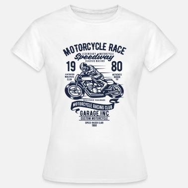Racing Motorcycle Motorcycles Race - Women's T-Shirt