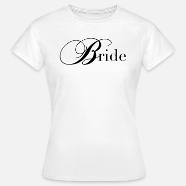 Nuptials Bride Bride / bride - Women's T-Shirt