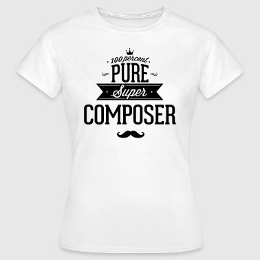 100 procent componist - Vrouwen T-shirt