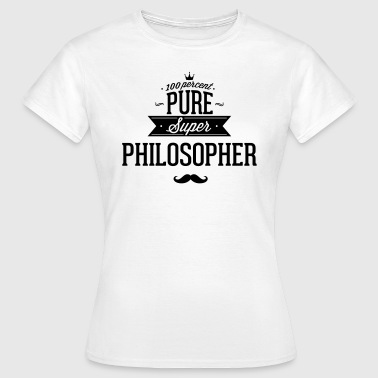 100 percent philosopher - Women's T-Shirt