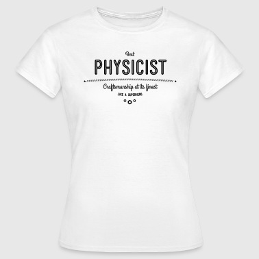 Wiring Diagram Best physicist - craftsmanship at its finest - Women's T-Shirt