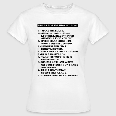 Rules for dating my son - T-shirt Femme