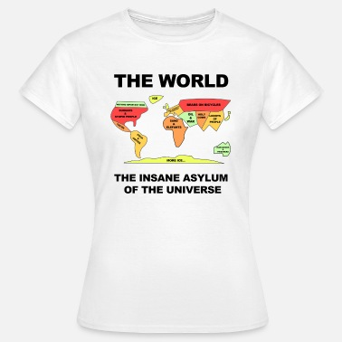 Mother Earth THE WORLD - THE  HOME OF THE UNIVERSE - Women's T-Shirt