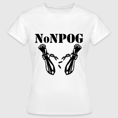 NoNPOG Anti Polizeigewalt Anti Polizeistaat - Frauen T-Shirt