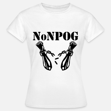 Polizeigewalt NoNPOG Anti Polizeigewalt Anti Polizeistaat - Frauen T-Shirt