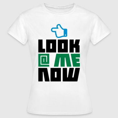 LOOK AT ME NOW - THUMBS UP - Frauen T-Shirt
