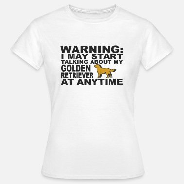 Retriever Golden Retrievers - T-shirt Femme