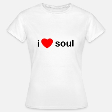 Music I Love Soul DJ - Women's T-Shirt