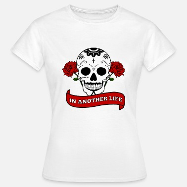 Tumblr Quote EN OTRA VIDA TOTENKOPF QUOTE TUMBLR - Camiseta mujer