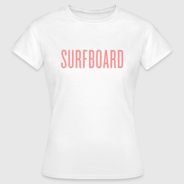 Beyhive Surfboard - Women's T-Shirt