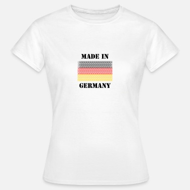 Made In Germany Deutschland Germany made in germany - Frauen T-Shirt