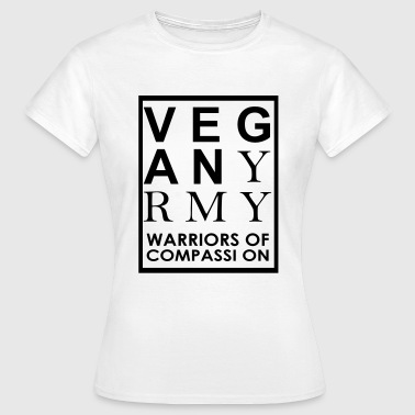 Vegan Army Warriors Of Compassion - Women's T-Shirt