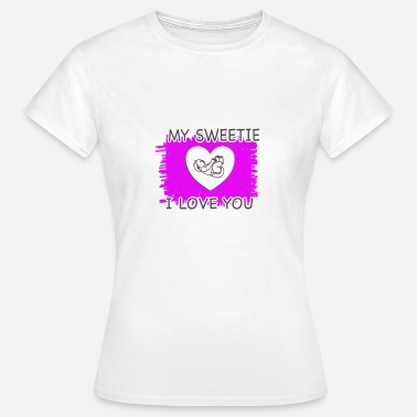 I Love You Baby Baby: I love you - Women's T-Shirt