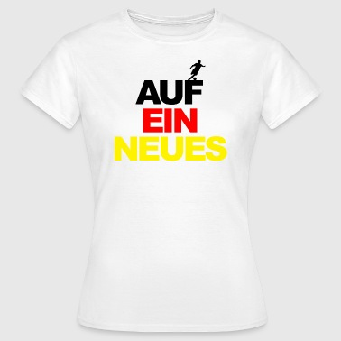 European Championship on a new world champion football Germany - Women's T-Shirt
