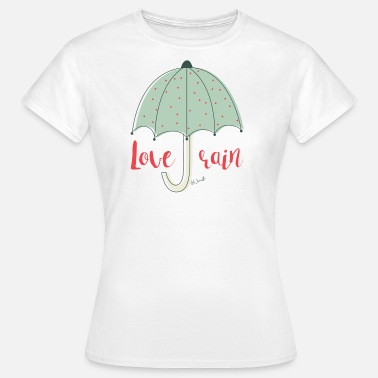 Love Rain LOVE RAIN - Women's T-Shirt