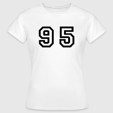 Number - 95 - Ninety Five - Women's T-Shirt